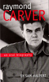 Raymond_carver_an_oral_biography